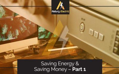 Saving Energy and Saving Money – Part 1