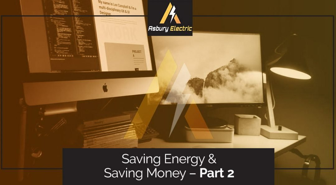 Saving Energy and Saving Money – Part 2