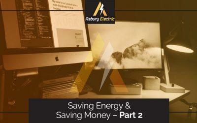 Saving Energy and Saving Money – Part 2