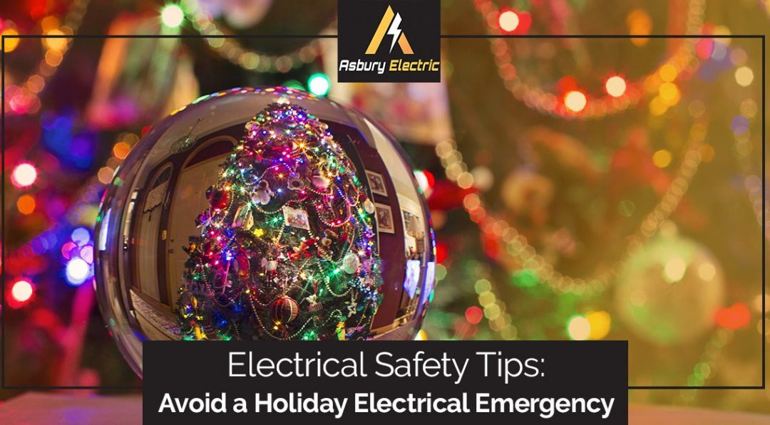 Electrical Safety Tips: Avoid a Holiday Electrical Emergency