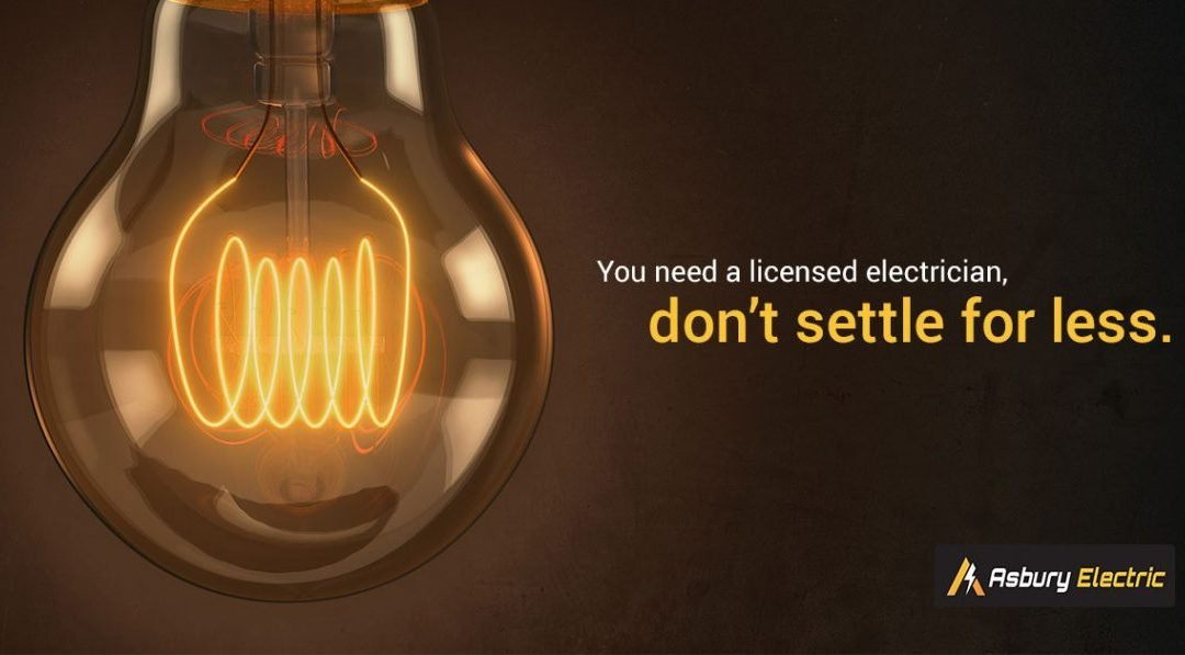 You Need A Licensed Electrician. Don't Settle For Less.