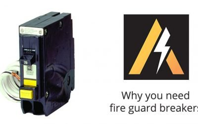 Why You Need a Fire Guard Breaker In Your Home